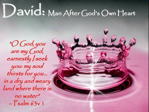 david man after gods own heart essay After removing saul, he made david their king god testified concerning him: 'i have found david son of jesse, a man after my own heart he will do everything i want him to do.